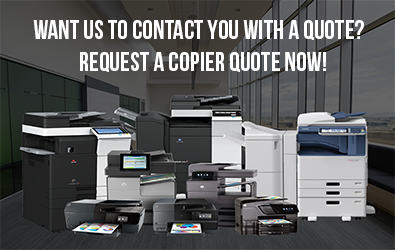 Request a copier a quote now